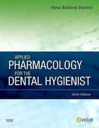 Applied Pharmacology for the Dental Hygienist 6th Edition 9780323065580 0323065589