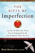 The Gifts of Imperfection 1st Edition 9781592859894 1592859895