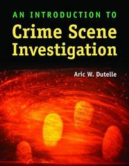 An Introduction to Crime Scene Investigation 1st Edition 9780763762414 0763762415