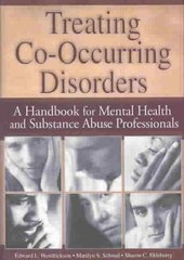 Treating Co-Occurring Disorders 1st Edition 9780789018021 0789018020