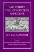 Law, History, the Low Countries and Europe 1st edition 9781852850883 1852850884