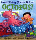 Good Thing You're Not an Octopus! 0 9780060284657 006028465X