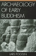 Archaeology of Early Buddhism 1st Edition 9780759107502 0759107505