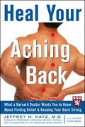 Heal Your Aching Back 1st edition 9780071467650 0071467653