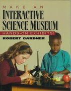 Make an Interactive Science Museum 169th edition 9780070228672 0070228671