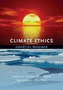 Climate Ethics 1st Edition 9780195399615 0195399617