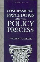 Congressional Procedures and the Policy Process, 8th Edition 8th edition 9781604266139 1604266139