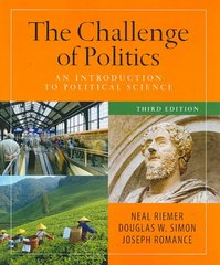The Challenge of Politics: An Introduction to Political Science, 3rd Edition 3rd edition 9781604266399 1604266392