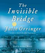 The Invisible Bridge 0 9780307713544 0307713547