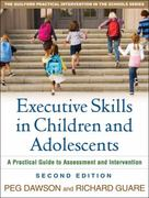 Executive Skills in Children and Adolescents 2nd Edition 9781606235713 1606235710