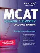 Kaplan MCAT Organic Chemistry Review 2nd edition 9781607146414 160714641X