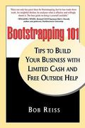 Bootstraping 101 1st Edition 9780578024134 0578024136