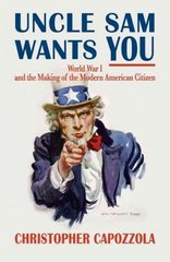 Uncle Sam Wants You 1st Edition 9780199734795 0199734798
