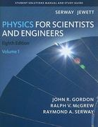 Student Solutions Manual, Volume 1 for Serway/Jewett's Physics for Scientists and Engineers 8th edition 9781133008033 1133008038