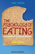 The Psychology of Eating 2nd Edition 9781405191203 1405191201