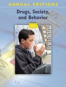 Annual Editions: Drugs, Society, and Behavior 10/11 25th Edition 9780078050664 0078050669