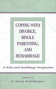 Coping With Divorce, Single Parenting, and Remarriage 0 9780585176635 0585176639