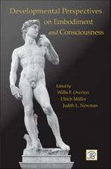 Developmental Perspectives on Embodiment and Consciousness 0 9781410617866 1410617866