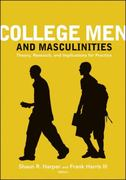 College Men and Masculinities 1st edition 9780470448427 0470448423