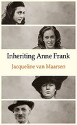 Inheriting Anne Frank 0 9781906413279 1906413274