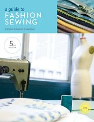 A Guide to Fashion Sewing 5th Edition 9781609010010 1609010019