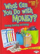What Can You Do with Money? 0 9780761339106 0761339108