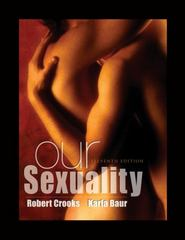 Study Guide for Crooks/Baur's Our Sexuality 11th Edition 9780495903291 0495903299