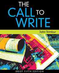 The Call to Write, Brief Edition 5th edition 9780495897538 0495897531