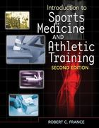 Introduction to Sports Medicine and Athletic Training 2nd edition 9781435464360 1435464362