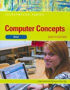 Computer Concepts 8th edition 9780538749541 0538749547
