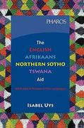 English-Afrikaans-Northern Sotho-Tswana Aid 1st edition 9781868900848 1868900843