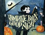 Vampire Boy's Good Night 0 9780061140112 0061140112