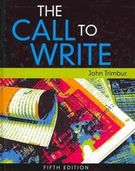 The Call to Write 5th edition 9781439086148 1439086141