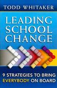 Leading School Change 1st Edition 9781317930747 1317930746