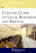 Concise Guide to Legal Research and Writing 0 9780735591981 0735591989