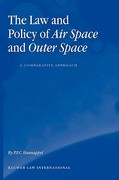 The Law and Policy of Air Space and Outer Space 1st edition 9789041121295 9041121293