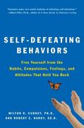 Self-Defeating Behaviors 1st Edition 9780062501974 0062501976