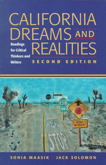 California Dreams and Realities: Readings for Critical Thinkers and Writers 2nd edition 9780312194192 0312194196