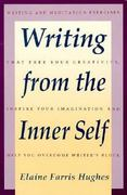 Writing from the Inner Self 0 9780062720238 0062720236