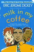 Milk in My Coffee 1st Edition 9780451194060 0451194063