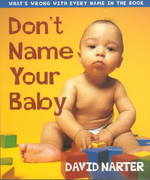 Don't Name Your Baby 0 9781581821918 1581821913