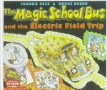 The Magic School Bus and the Electric Field Trip 0 9780613118217 0613118219