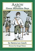 Aaron and the Green Mountain Boys 0 9781590783351 1590783352