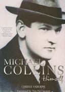 Michael Collins: Himself 1st Edition 9781856358996 1856358992