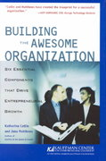 Building the Awesome Organization 1st Edition 9780764554001 076455400X
