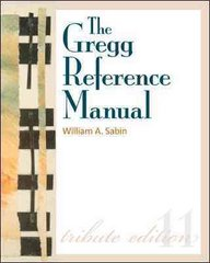 The Gregg Reference Manual: A Manual of Style, Grammar, Usage, and Formatting Tribute Edition 11th edition 9780077398859 0077398858