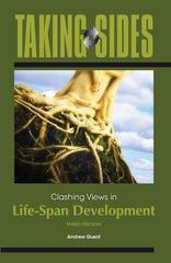 Taking Sides: Clashing Views in Life-Span Development 3rd edition 9780078049958 0078049954