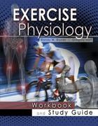 Exercise Physiology Workbook and Study Guide 1st edition 9780757568299 0757568297