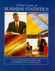 A First Course in Business Statistics 2nd edition 9780536922014 0536922012