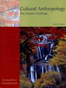 Freedom B/W Version: Cultural Anthropology: The Human Challenge (with CD-ROM and InfoTrac) 11th edition 9780495062363 0495062367